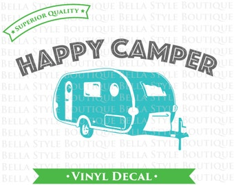 Happy Camper TWO Color VINYL DECAL