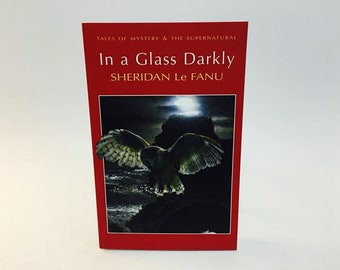 Vintage Horror Book In A Glass Darkly by Sheridan Le Fanu UK Edition Softcover Anthology