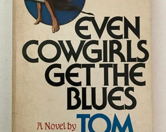Signed Even Cowgirls Get The Blues by Tom Robbins