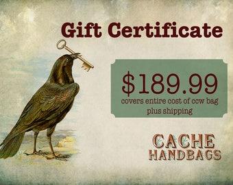 Gift Certificate - 189.00 Dollars plus shipping ccw handbag purse concealed carry gun purse handbag