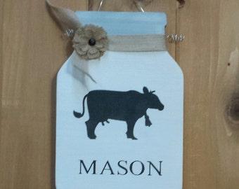 Mason Jar, Cow, Mason Jar Decor, Mason Jar Sign, Kitchen Decor, Cow Decor, Personalized, Farmhouse Decor, Rustic, Rustic Sign, Home Decor