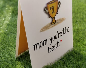 Mom You are the best - Handmade greeting card
