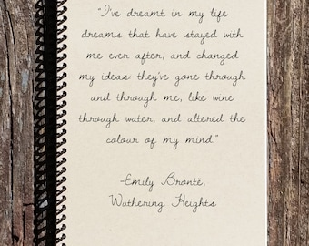 Wuthering Heights Journal -  Wuthering Heights Notebook - Heathcliffe - Bronte - Dreams Journal - Dreams that Have Stayed With Me