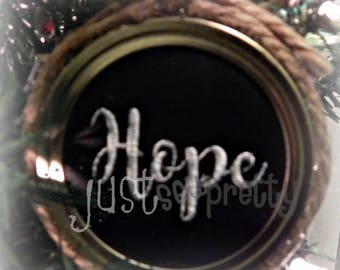 Mason Jar Lid Ornament Hope Design