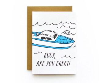 Buoy Great - letterpress card