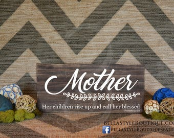 "Mother - Blessed Proverbs 31:28 12"" Wood Sign"