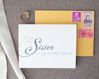 To My Sister On My Wedding Day Eve Card | Night Before Wedding | Card from Bride To Sister | Wedding Stationery | Sentimental Wedding Card