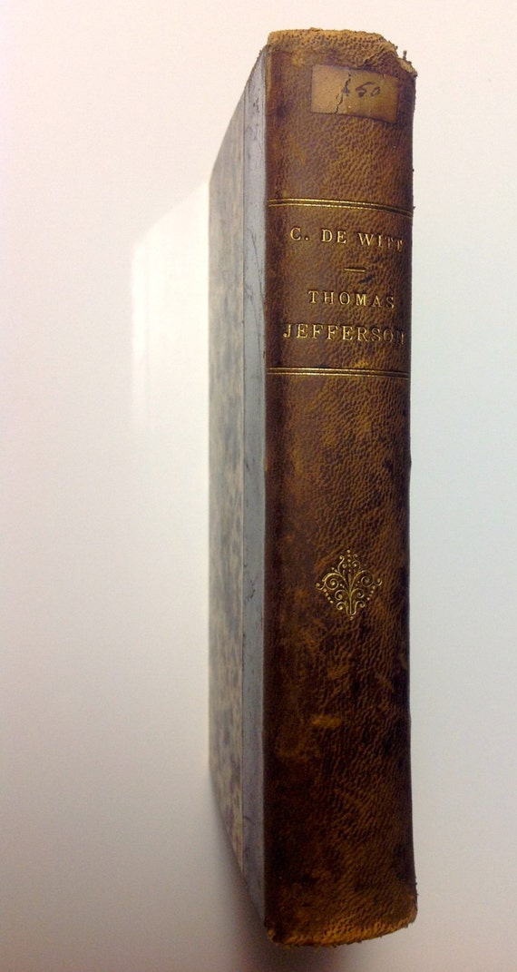1861 Thomas Jefferson Historical Study of American Democracy - Leather Gilt French Book by Cornelis de Witt
