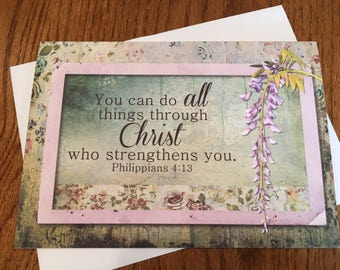 Item #100 Friendship/Encouragement/Just Because/Thinking of You Greeting Card - You can do all through Christ Philippians 4:13