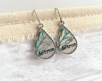 Be True Teardrop Earrings, Dangle Teardrop Earrings, Silver Feather Earrings, Empowerment Jewelry, Empowering Jewelry, Inspirational Gift