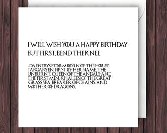 Bend the Knee - Game of Thrones Birthday Card - Funny Greetings Card - Geek Blank Card - Incorrect Quotes