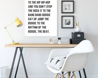 I Said a Hip Hop Print - DIGITAL DOWNLOAD - Rappers Delight Printable Wall Art - Boys Room Print - Printable Poster