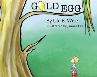 The Gold Egg