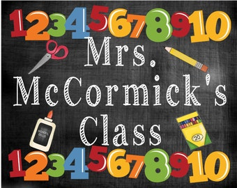 Teacher name sign, digital download, teacher appreciation gift, class school chalkboard sign, personalized sign, classroom door decor