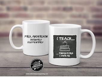 Teaching & Swearing Coffee Mug