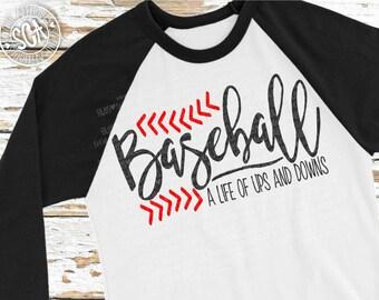 Baseball SVG, Baseball a life of ups & downs svg, baseball sister svg, baseball mom svg, Baseball cut file, socuteappliques