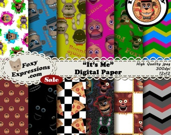 It's Me Digital Paper inspired by 5 nights at Freddys. Designs include Freddy, Foxy, Bonnie, Chica, Dark Room, Chevron, Polka Dots & Pizza