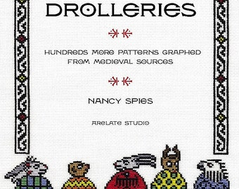 Pdf of HERE BE DROLLERIES: Hundreds More Patterns Graphed from Medieval Sources