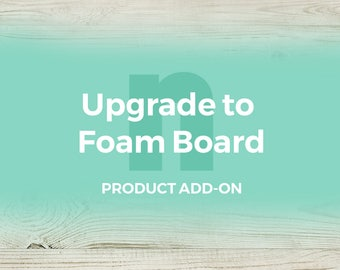 Product add-on/upgrade: Print your travel map on a foam board