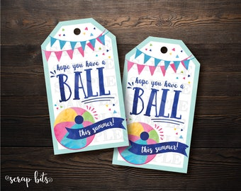 Hope You Have A Ball This Summer Tags, Watercolor Summer Tags, Printable End of Year Tags, Instant Download