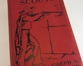 Antique Vintage Book - The Texas Scouts