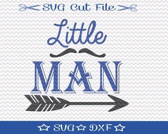 Little Man SVG File / SVG Cut File for Silhouette / Little Boy svg / Svg for Nursery / Baby Boy Svg