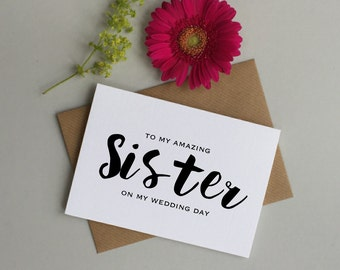 Sister wedding day card - wedding card for sister - To my sister on my wedding day - wedding party cards