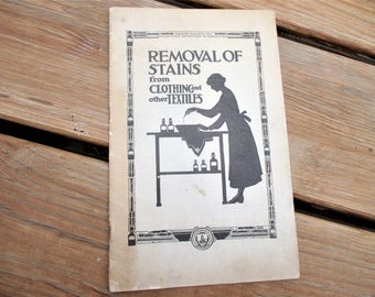 1922 Removal of Stains from Clothing and Other Textiles by Dept of Agriculture Farmer's Bulletin 861