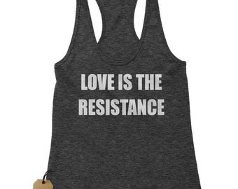 Love Is The Resistance Racerback Tank Top for Women