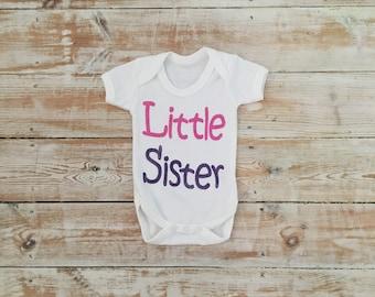 Little Sister Vest - 100% Organic Cotton Bodysuit - Baby Sister Vest - Little Sister Baby Clothes - Gender Reveal - New Sister Gift