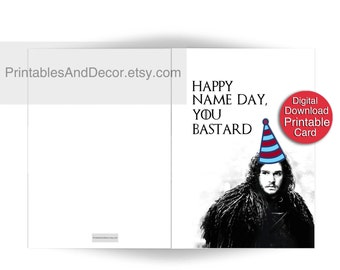 Printable Game of Thrones Birthday Card Jon Snow Card Name Day Card 5x7 Folded Funny