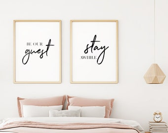 Guest Room Decor: Be Our Guest, Stay Awhile Printable Posters (Set of 2), Inspirational Decor, Guest Room Quote Prints **Instant Download**