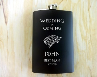 7 OZ. Wedding is Coming Personalized Flask. Gift for Him. Gift for Dad, Husband, Groom, Groomsmen. Game of Thrones