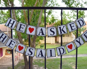 He Asked She Said Yes -  Bridal Shower Banner - Wedding Banner - Engagement Party Decoration - Photo Prop