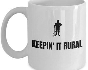 Keepin' It Rural - Funny Farming Gift - Farmer Mug