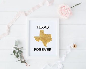 Texas Forever, Friday Night Lights Quote, Gold Effect State Outline, American State Print, Texas Print, Digital Print, Instant Download
