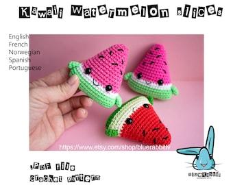 Kawaii Watermelon Slices - amigurumi crochet pattern. Digital file! Languages - English, Danish,  French, Portuguese, Norwegian, Spanish
