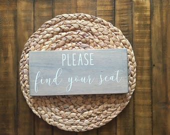 Please Find Your Seat | Please Find Your Seat Sign | Please Seat Yourself | Wedding Seating Sign | Rustic Wedding Signs | Wedding Signs