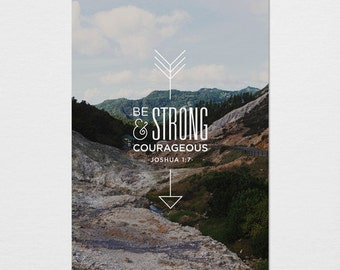 Be Strong and Courageous Photography Typography Print