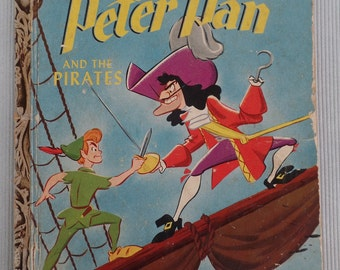 Vintage Little Golden Book: Peter Pan & the Pirates, First Edition 1952, Disney Collectible, Children's Book, Kid's Story,1st Printing