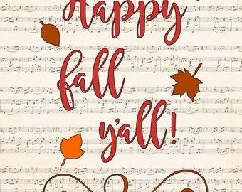 Happy Fall Y'all! vinyl svg cutout