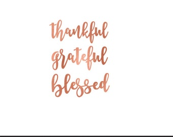 thankful grateful blessed rose gold foil clip art svg dxf file instant download silhouette cameo cricut digital scrapbooking commercial use