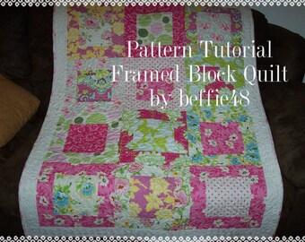 Large Framed Block Style, Quilt Pattern Tutorial,  pdf.