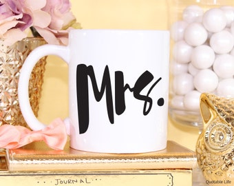 Mrs Wedding Marriage  // 11 oz or 15 oz Coffee Mug