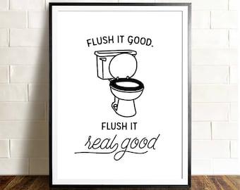 Funny bathroom art, PRINTABLE art, The Crown Prints, Flush it real good, Flush toilet sign, Funny bathroom signs, Kids bathroom decor