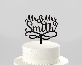 Script Mr and Mrs Last Name Wedding Cake Topper, Personalized with Last Name, Elegant Custom Script, Acrylic Cake Topper [CT104mm]
