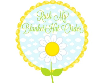 RUSH SERVICE for Personalized Baby Blanket and Newborn Hat - The Dreamy Daisy Rush Service - Includes 24 Hour Proof