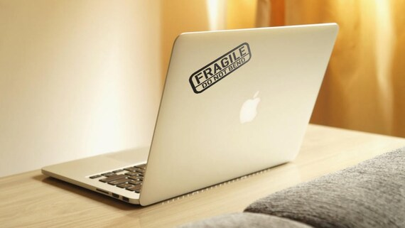 FRAGILEDo NOT BendDecal Sticker for Apple Macbook | Does your Macbook bend? Well then this is for you!! | Funny Sticker for Mabooks