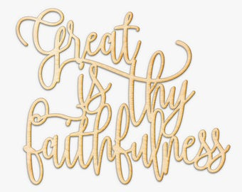 Great is Thy Faithfulness Wood Sign - Religious Wooden Sign, Laser Cut Wood Decor, Rustic Gallery Wall Sign, Christian Sign, Religious Art