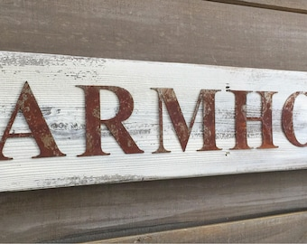Rustic FARMHOUSE Sign on Reclaimed Barn Wood Rusted Steel Metal Letters